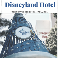 Staying at the Disneyland Hotel